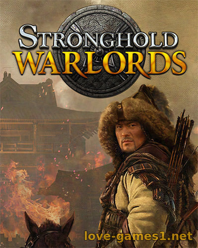 Stronghold: Warlords [v 1.0.19582.L] (2021) PC | RePack от FitGirl
