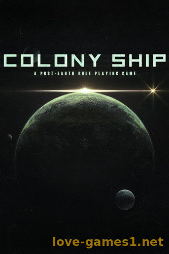 Colony Ship: A Post-Earth Role Playing Game (2021) PC