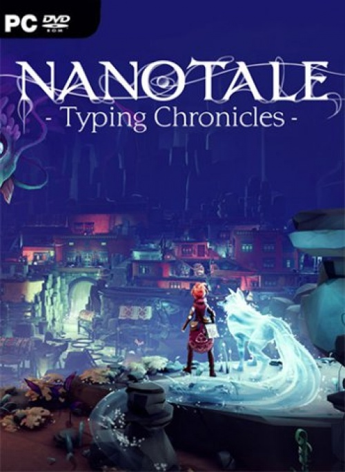 Nanotale - Typing Chronicles (2021)