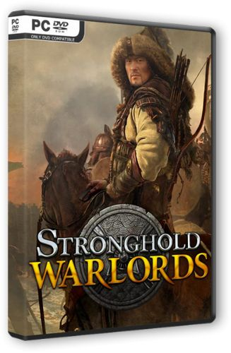 Stronghold: Warlords [v 1.2.20469] (2021) PC | Лицензия